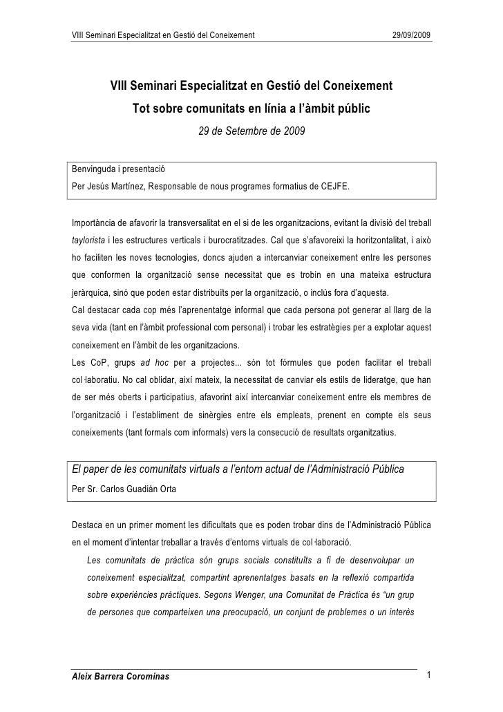 VIII Seminari Especialitzat en Gestió del Coneixement                                        29/09/2009                VII...
