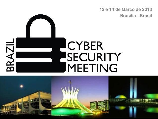 13 e 14 de Março de 2013          Brasília - Brasil