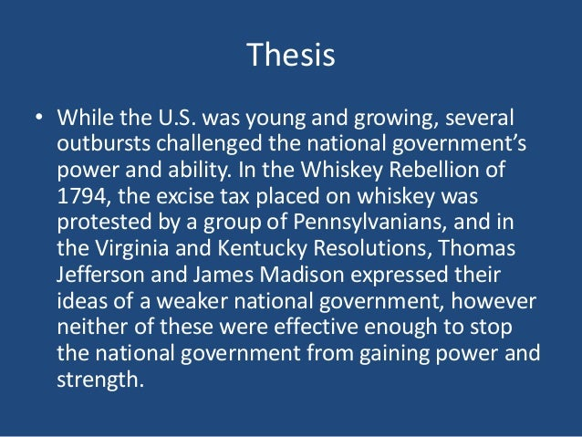 thesis statement for the whiskey rebellion The whiskey rebellion essay, buy custom the whiskey rebellion essay paper cheap, the whiskey rebellion essay paper sample, the whiskey rebellion essay sample service online.