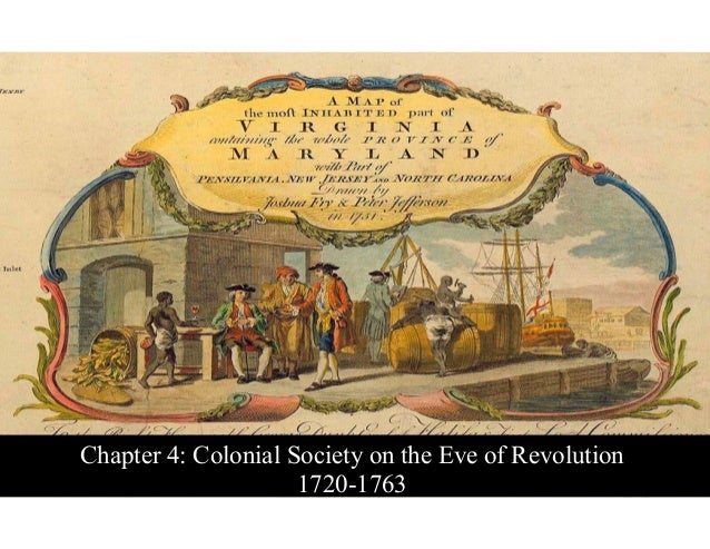 Chapter 4: Colonial Society on the Eve of Revolution
