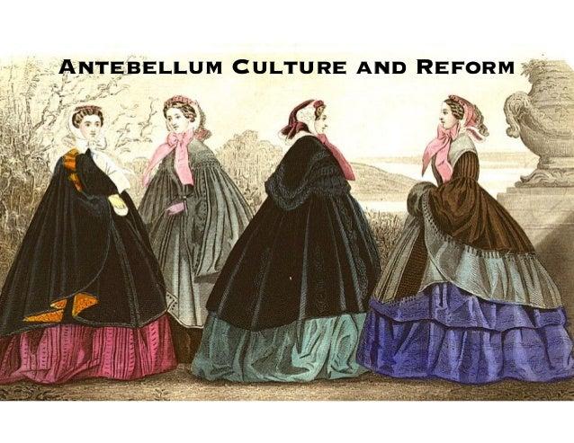 Antebellum Culture and Reform