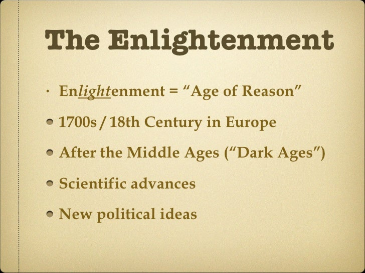 essays on enlightenment or age of reason The age of enlightenment frankenstein and the age of enlightenment english literature essay the foundation of the enlightenment was to question and reason.