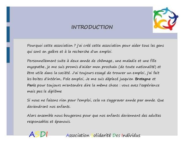 INTRODUCTION Pourquoi cette association? j'ai créé cette association pour aider tous les gens qui sont en galère et à la ...