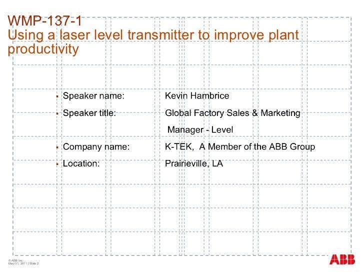 Laser level to improve plant productivity at a wood board manufacturer Slide 2