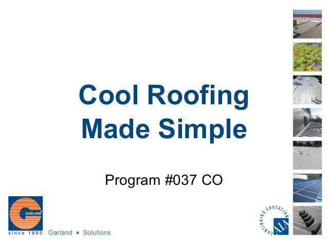 Cool Roofing Made Simple Program #037 CO
