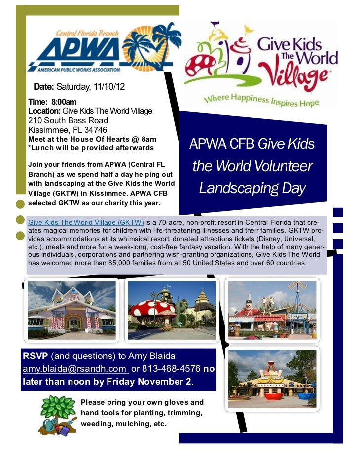 Date: Saturday, 11/10/12 Time: 8:00am Location: Give Kids The World Village 210 South Bass Road Kissimmee, FL 34746 Meet a...