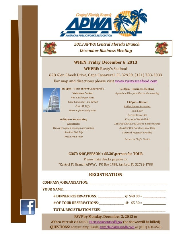 2013	APWA	Central	Florida	Branch		 December	Business	Meeting	 WHEN:	Friday,	December	6,	2013	 WHERE:	Rusty's	Seafood	 628	...