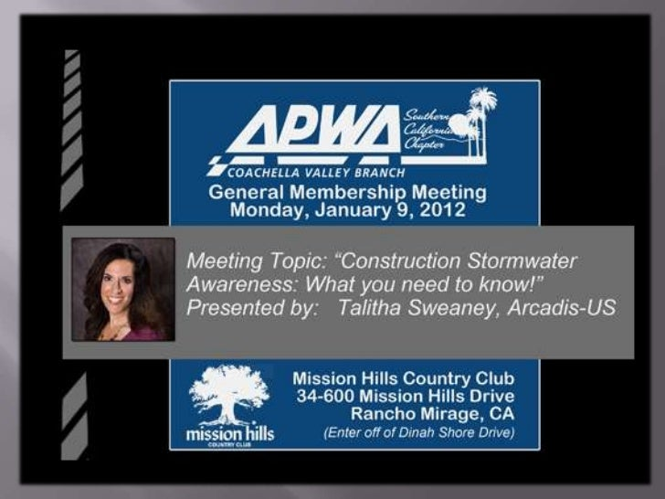 Construction StormWater AwarenessWhat you need to know2011 APWA Luncheon