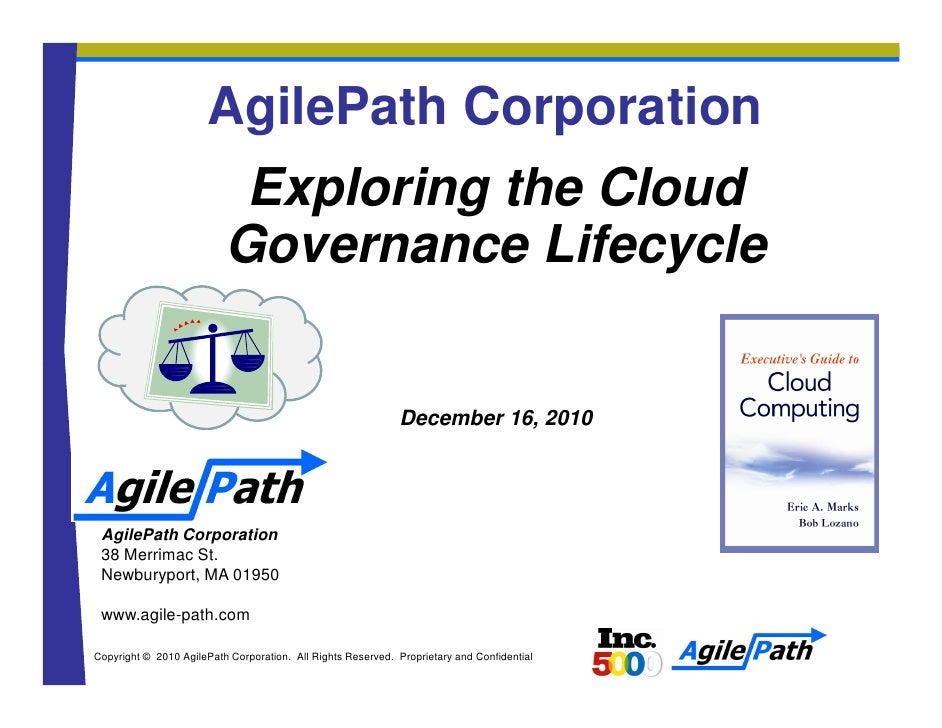 AgilePath Corporation                           Exploring the Cloud                          Governance Lifecycle         ...