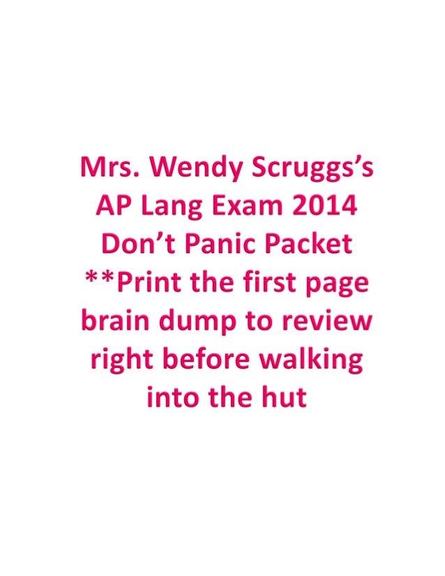 Mrs. Wendy Scruggs's AP English Language Brain Dump **Don't forget that rhetorical analysis (Question 2) must always addre...