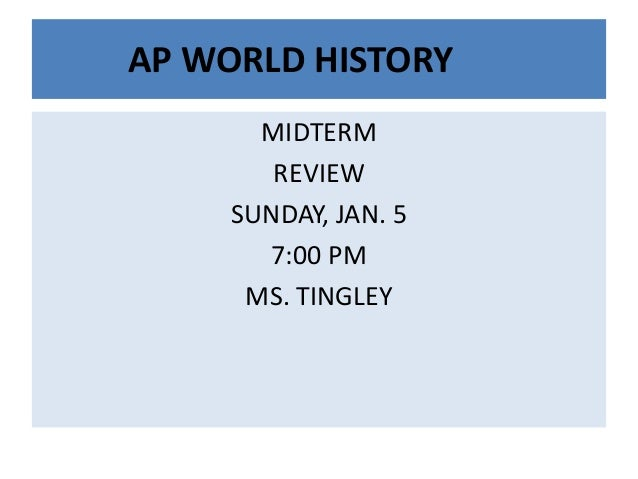 ap world history midterm review