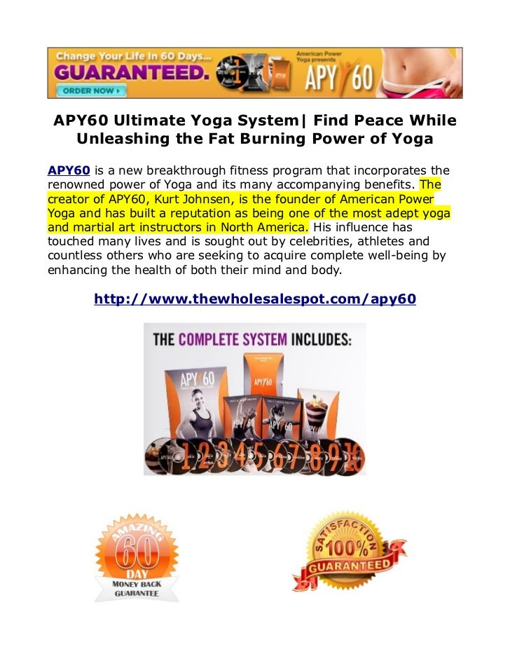 APY60 Ultimate Yoga System| Find Peace While   Unleashing the Fat Burning Power of YogaAPY60 is a new breakthrough fitness...