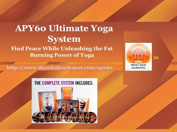 APY60 Ultimate Yoga System Find Peace While Unleashing the Fat Burning Power of Yoga http://www.thewholesalespot.com/apy60