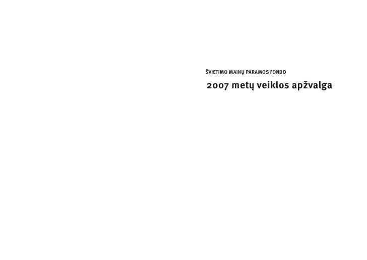 ŠVIETIMO MAINŲ PARAMOS FONDO  2007 metų veiklos apžvalga