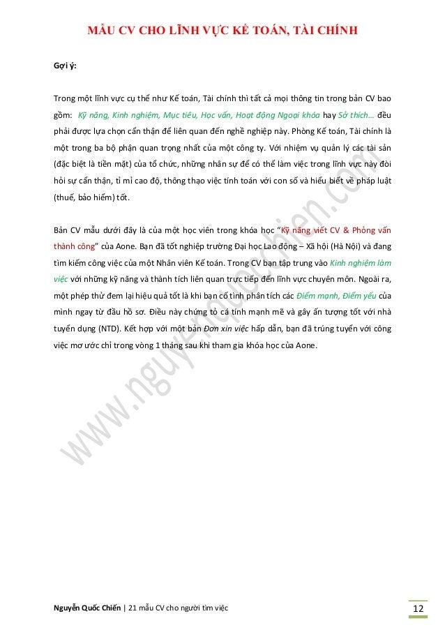 Nguyễn Quốc Chiến   21 mẫu CV cho người tìm việc 12 MẪU CV CHO LĨNH VỰC KẾ TOÁN, TÀI CHÍNH Gợi ý: Trong một lĩnh vực cụ th...