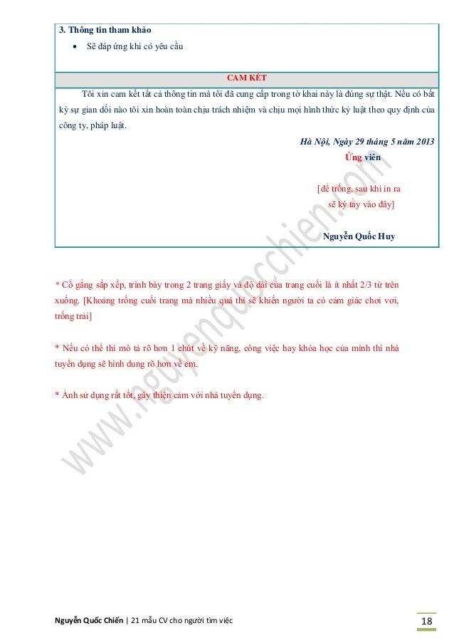Nguyễn Quốc Chiến   21 mẫu CV cho người tìm việc 18 3. Thông tin tham khảo  Sẽ đáp ứng khi có yêu cầu CAM KẾT Tôi xin cam...