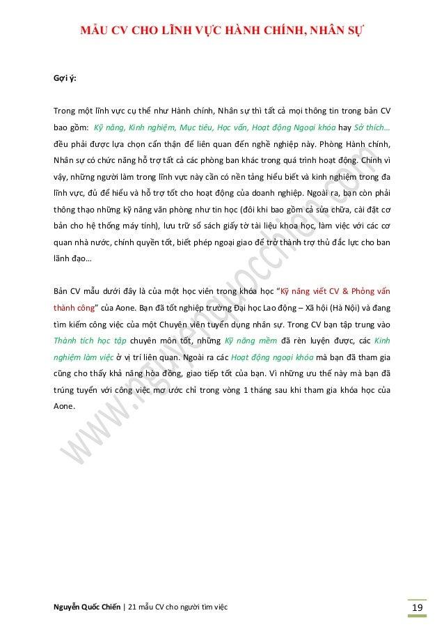 Nguyễn Quốc Chiến   21 mẫu CV cho người tìm việc 19 MẪU CV CHO LĨNH VỰC HÀNH CHÍNH, NHÂN SỰ Gợi ý: Trong một lĩnh vực cụ t...