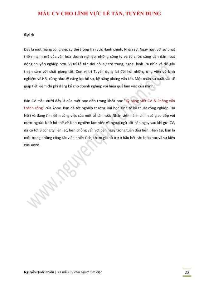Nguyễn Quốc Chiến   21 mẫu CV cho người tìm việc 22 MẪU CV CHO LĨNH VỰC LỄ TÂN, TUYỂN DỤNG Gợi ý: Đây là một mảng công việ...