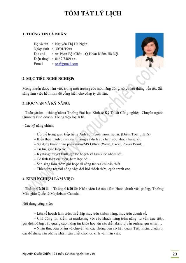 Nguyễn Quốc Chiến   21 mẫu CV cho người tìm việc 23 TÓM TẮT LÝ LỊCH 1. THÔNG TIN CÁ NHÂN: Họ và tên : Nguyễn Thị Hà Ngân N...