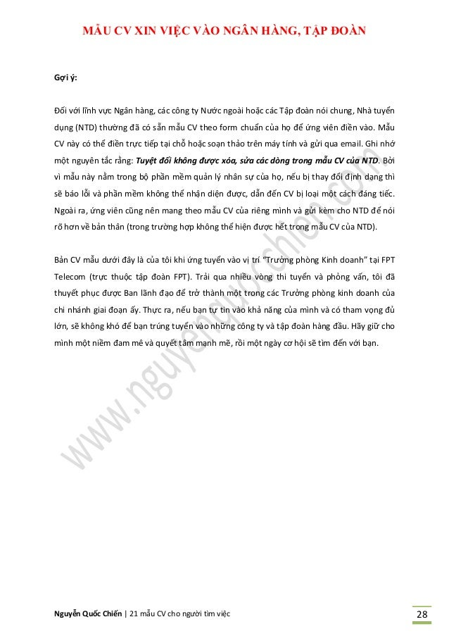 Nguyễn Quốc Chiến   21 mẫu CV cho người tìm việc 28 MẪU CV IN VIỆC VÀO NGÂN HÀNG, TẬP ĐOÀN Gợi ý: Đối với lĩnh vực Ngân hà...