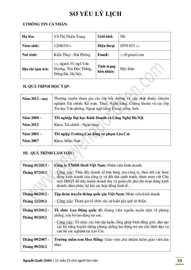 Nguyễn Quốc Chiến   21 mẫu CV cho người tìm việc 39 SƠ YẾU LÝ LỊCH I.THÔNG TIN CÁ NHÂN: Họ tên: Vũ Thị Thiên Trang Giới tí...