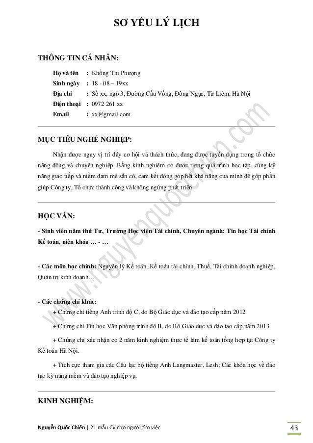 Nguyễn Quốc Chiến   21 mẫu CV cho người tìm việc 43 SƠ YẾU LÝ LỊCH THÔNG TIN CÁ NHÂN: Họ và tên : Khổng Thị Phượng Sinh ng...