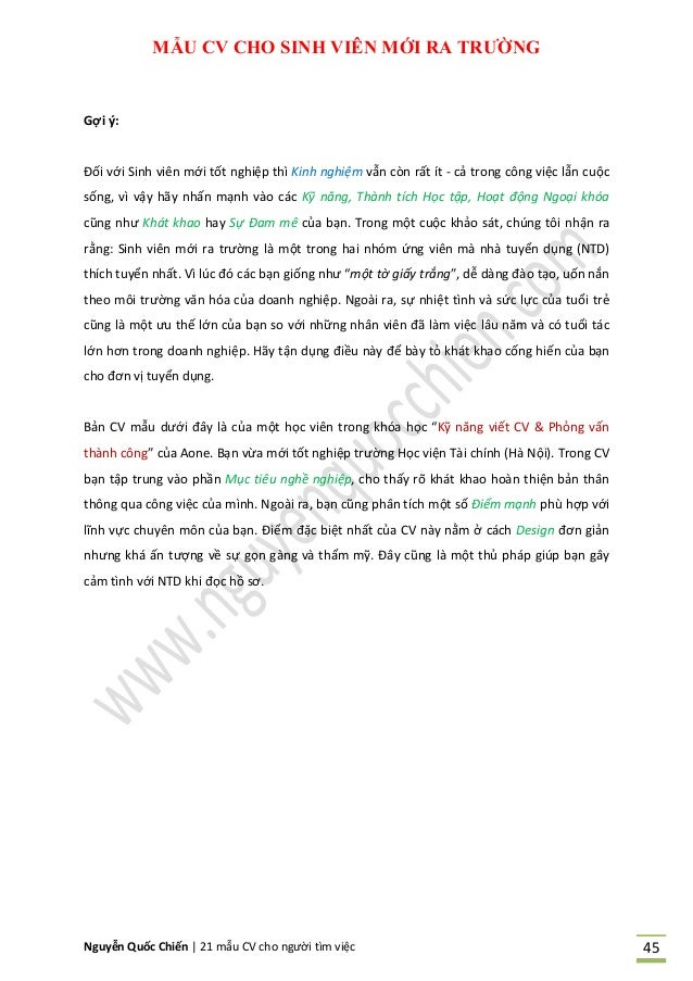 Nguyễn Quốc Chiến   21 mẫu CV cho người tìm việc 45 MẪU CV CHO SINH VIÊN MỚI RA TRƢỜNG Gợi ý: Đối với Sinh viên mới tốt ng...