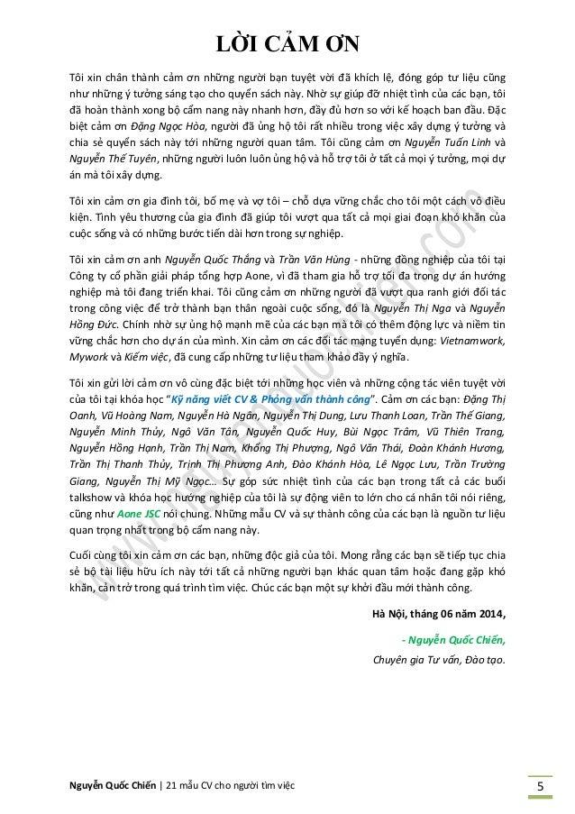 Nguyễn Quốc Chiến   21 mẫu CV cho người tìm việc 5 LỜI CẢM ƠN Tôi xin chân thành cảm ơn những người bạn tuyệt vời đã khích...