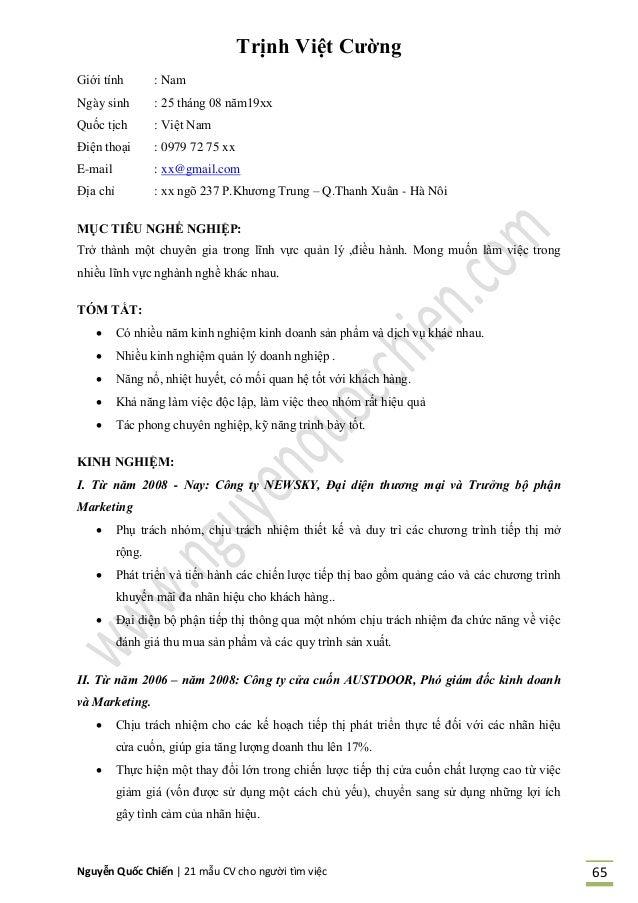 Nguyễn Quốc Chiến   21 mẫu CV cho người tìm việc 65 Trịnh Việt Cƣờng Giới tính : Nam Ngày sinh : 25 tháng 08 năm19xx Quốc ...