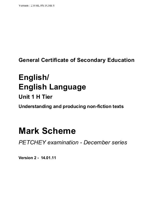 Version : 2.0 HL/PETCHEY  General Certificate of Secondary Education  English/ English Language Unit 1 H Tier Understandin...