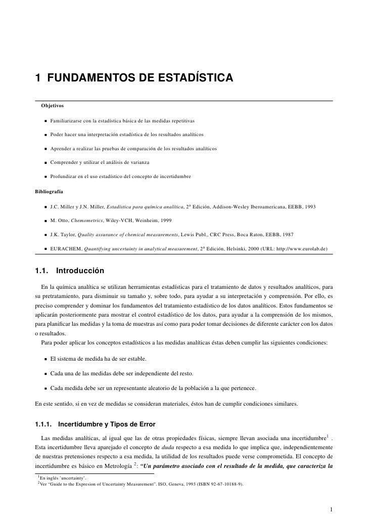 1 FUNDAMENTOS DE ESTADÍSTICA  Objetivos         Familiarizarse con la estadística básica de las medidas repetitivas       ...