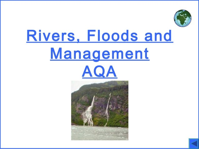 Rivers, Floods and Management AQA