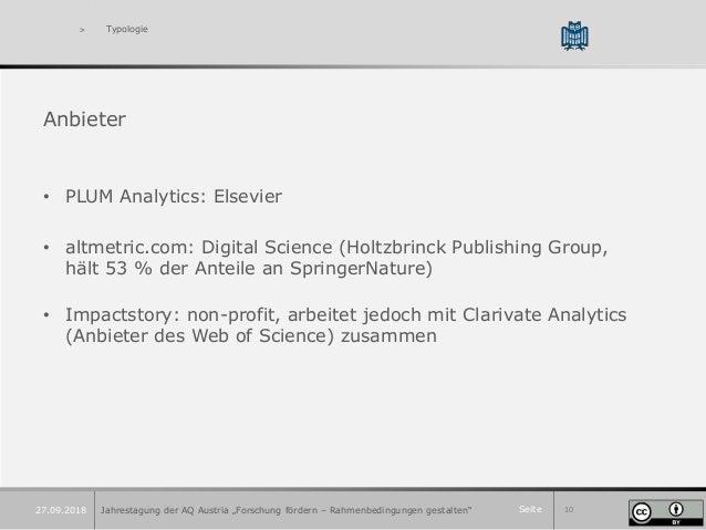 Seite 10 > Typologie Anbieter • PLUM Analytics: Elsevier • altmetric.com: Digital Science (Holtzbrinck Publishing Group, h...