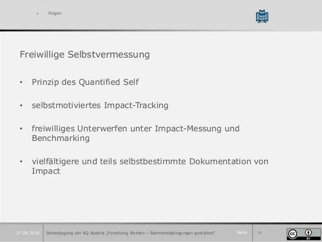 Seite 16 > Folgen Freiwillige Selbstvermessung • Prinzip des Quantified Self • selbstmotiviertes Impact-Tracking • freiwil...