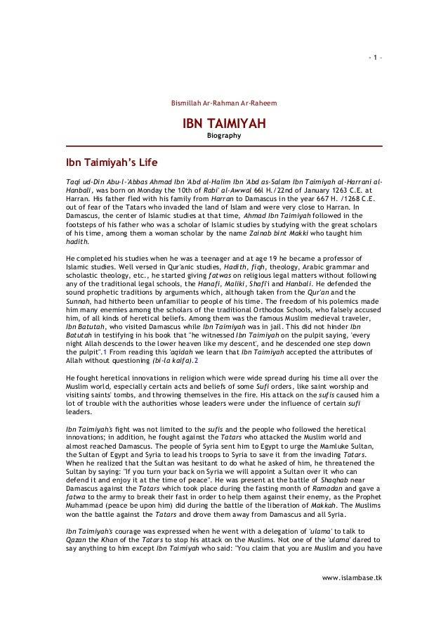 -1–  Bismillah Ar-Rahman Ar-Raheem  IBN TAIMIYAH Biography  Ibn Taimiyah's Life Taqi ud-Din Abu-l-'Abbas Ahmad Ibn 'Abd al...