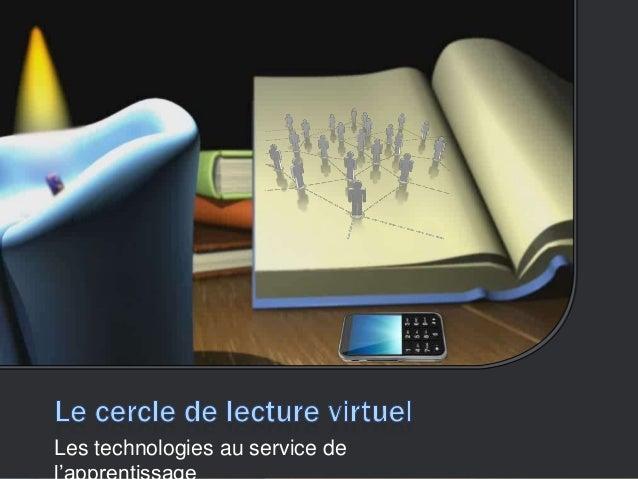 Les technologies au service de