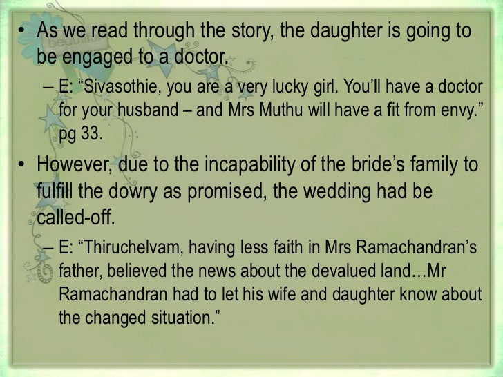 a question of dowry story The thing is that the art of demanding dowry has taken a more creative turn, and you will find people indulging in some indirect ways of asking dowry in india just so that you know, we present to you 14 common statements people make in india to ask for dowry indirectly.