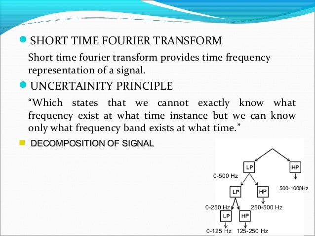 analysis/resynthesis with the short time fourier transform The present code is a matlab function that provides an inverse short-time fourier transform (istft) of a given spectrogram stft(f, t) with time across the second one represents the perfect reconstruction overlap add (ola) method and assists the choice of the analysis/resynthesis window, its length and.