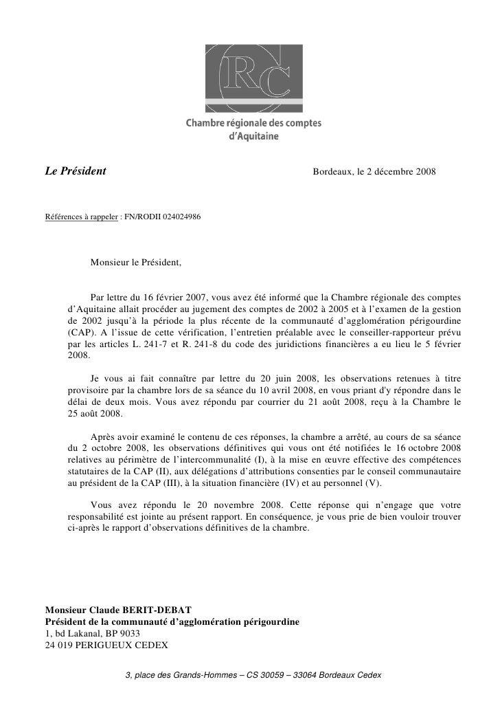 Le Président                                                       Bordeaux, le 2 décembre 2008    Références à rappeler :...