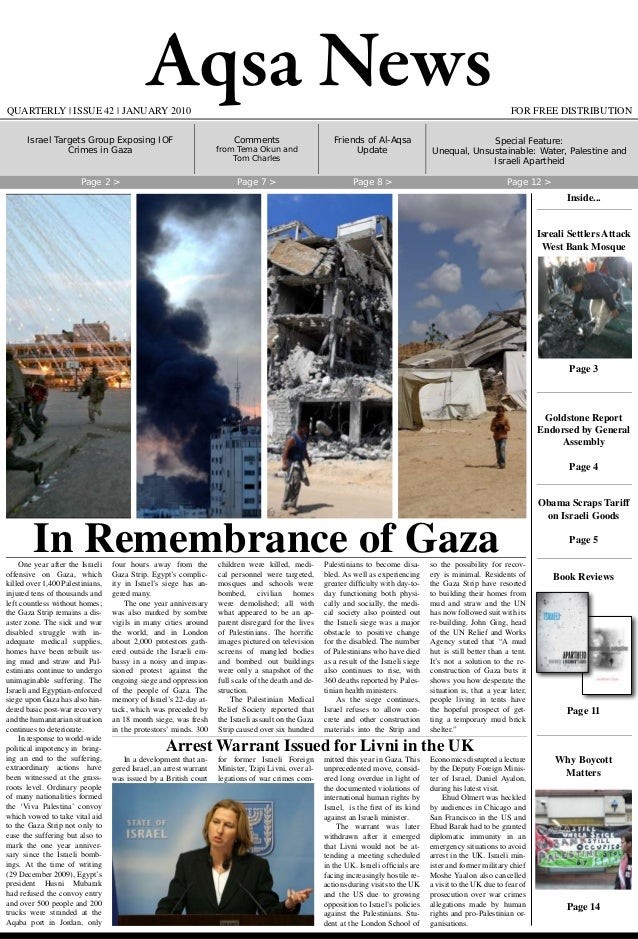 Aqsa News FOR FREE DISTRIBUTIONQUARTERLY | ISSUE 42 | JANUARY 2010 One year after the Israeli offensive on Gaza, which kil...