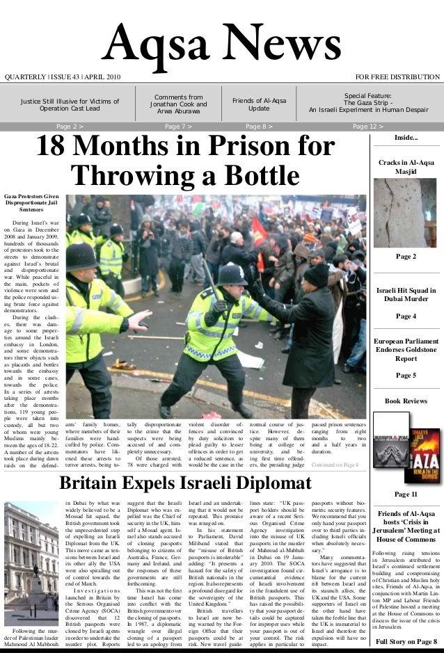 Aqsa News FOR FREE DISTRIBUTIONQUARTERLY   ISSUE 43   APRIL 2010 Gaza Protestors Given Disproportionate Jail Sentences Dur...