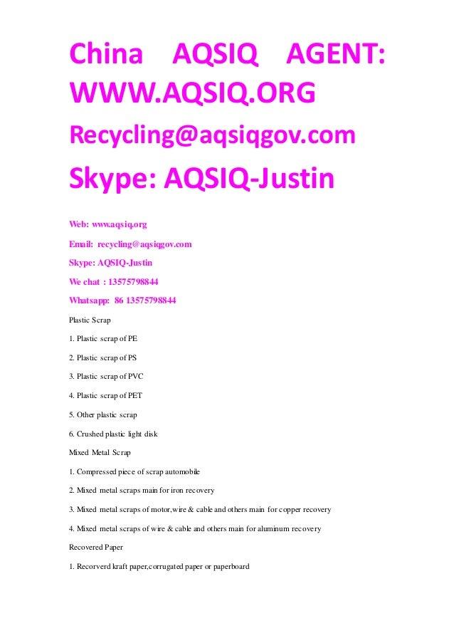 Aqsiq Certificate Waste Scrap Types