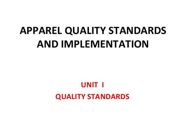 APPAREL QUALITY STANDARD AND IMPLEMENTATION
