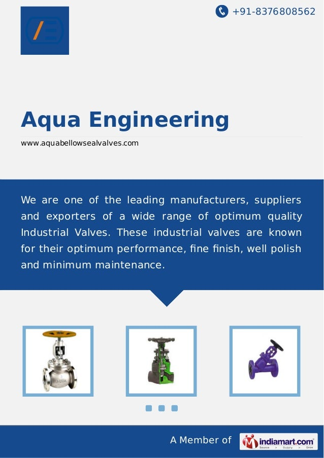 +91-8376808562  Aqua Engineering www.aquabellowsealvalves.com  We are one of the leading manufacturers, suppliers and expo...