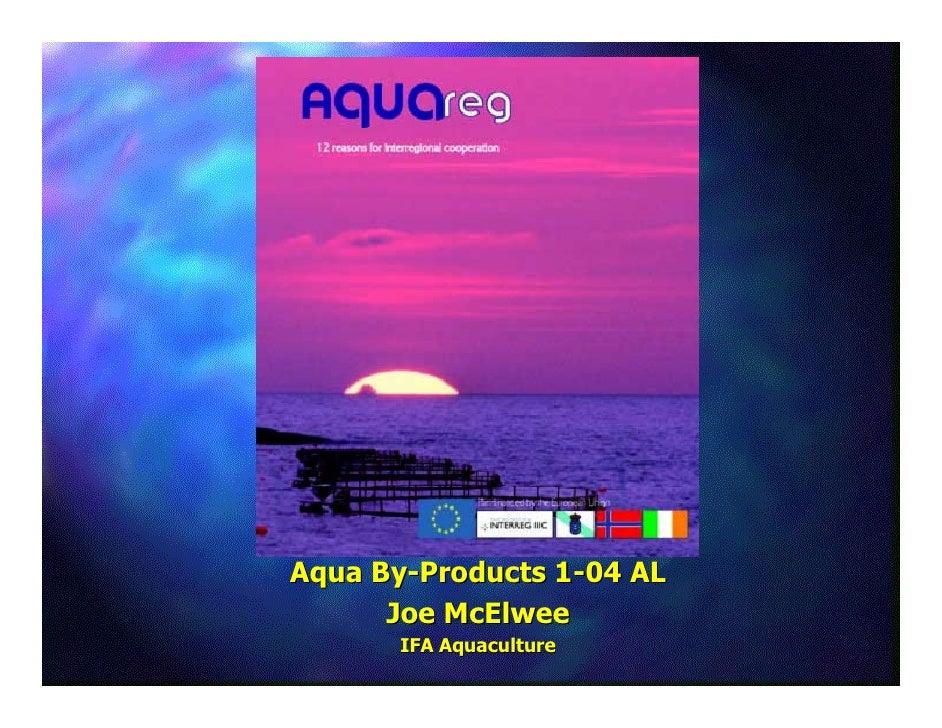 Aqua By-Products 1-04 AL       Joe McElwee        IFA Aquaculture