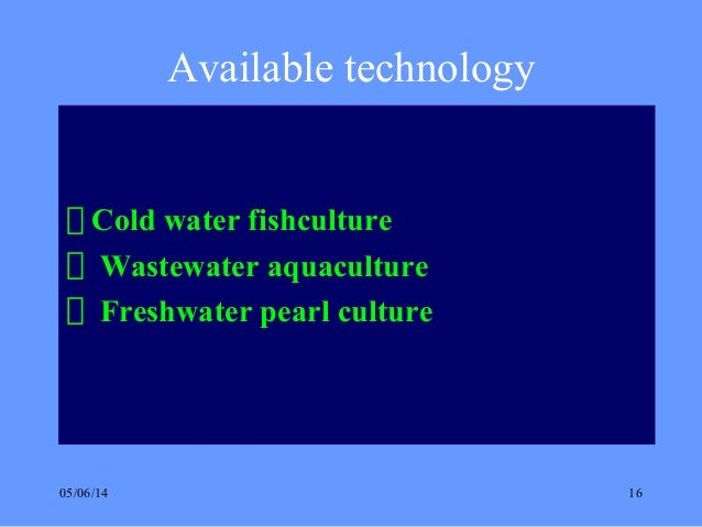 an introduction to aquaculture A growing number of educators in maryland and across the nation are discovering that aquaculture offers an effective tool for teaching science and an excellent vehicle for project-based learning (pbl.