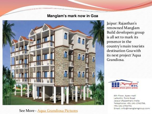 Manglams mark now in GoaSee More - Aqua Grandiosa PicturesJaipur: Rajasthan'srenowned ManglamBuild developers groupis all ...