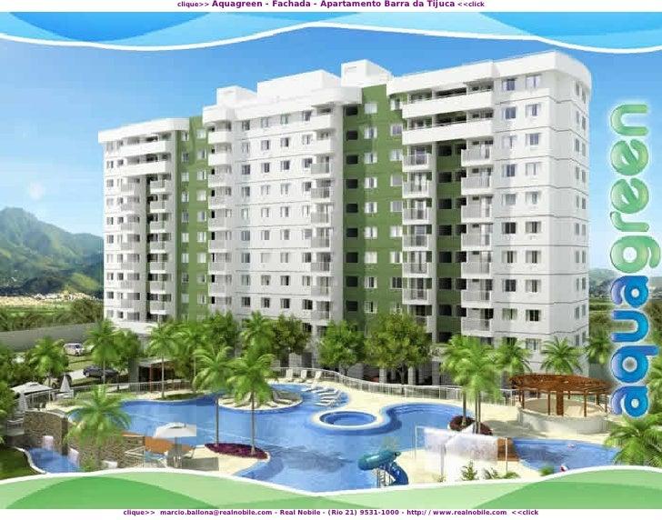 Aquagreen - Fachada - Apartamento Barra da Tijuca <<click               clique>>     clique>> marcio.ballona@realnobile.co...