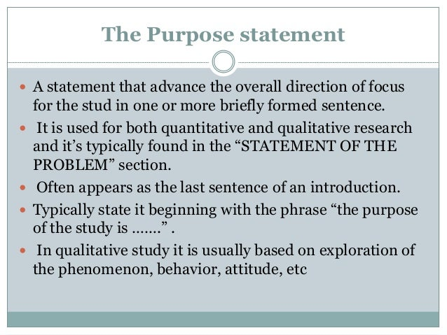 dissertation purpose statement A thesis statement does not necessarily forecast organization of an essay which can be more complex than its purpose structure.