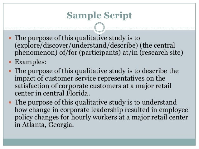 A qualitative purpose statement